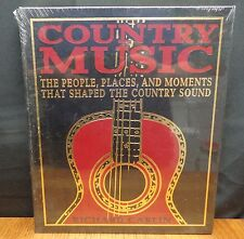 COUNTRY MUSIC PEOPLE, PLACES & MOMENTS THAT SHAPED COUNTRY SOUND Easton Leather
