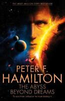 The Abyss Beyond Dreams (Chronicle of the Faller, Hamilton, Peter F., New