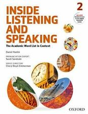 Inside Listening and Speaking, Level 2 : The Academic Word List in Context by...