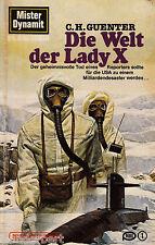 *- Mister DYNAMIT -  Die WELT der LADY X - C. H. GUENTER  tb  (1983)