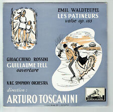 33T 25cm WALDTEUFEL ROSSINI Disque LES PATINEURS - GUILLAUME TELL Dir. TOSCANINI