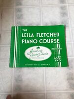 The Leila Fletcher Piano Course Book Two For individual and Class Lessons