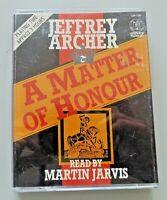 A Matter of Honour by Jeffrey Archer (audio cassette)