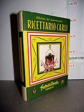 RICETTARIO CARLI edizione del sessantennale 1911-1971 Imperia Oneglia ed.1973