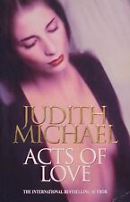 *ACTS OF LOVE by JUDITH MICHAEL - CLASSIC ROMANCE - Large Format PB [NL]