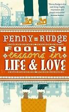 Foolish Lessons in Life and Love by Penny Rudge (Paperback, 2010)