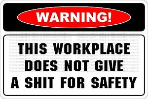 """Metal Sign Warning This Workplace Does Not Give A S*** 8"""" x 12"""" Aluminum NS 698"""