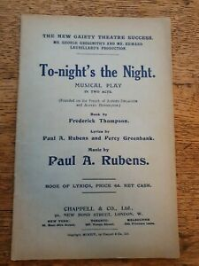 1914 NEW GAIETY THEATRE BOOK OF LYRICS,TO-NIGHT IS THE NIGHT, BY PAUL. A.RUBENS.