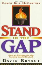 Stand in the Gap: How to Get Ready for the Coming