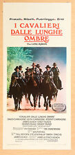 LOCANDINA, I CAVALIERI DALLE LUNGHE OMBRE-The Long Riders, WALTER HILL, WESTERN