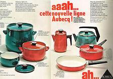 PUBLICITE  1969   AUBECQ     casseroles  batterie de cuisine ( 2 pages)