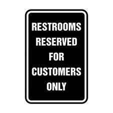 Restrooms Reserved For Customers Only Sign Black Small 4x6
