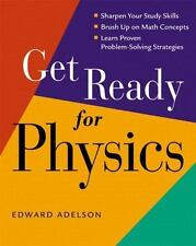 Get Ready for Physics by Adelson, Edward