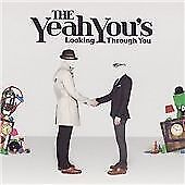 The Yeah You's - Looking Through You (2009)