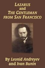 Lazarus and the Gentleman from San Francisco by Leonid Andreyev (2003,...
