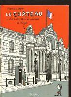 Le Château, un an dans les coulisses de l'Elysée de Math... | Livre | d'occasion