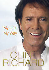 My Life My Way - Cliff Richard - Headline Review - Hardcover - Used: Very Good