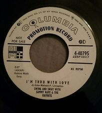 Sammy Kay and the Kaydets WLP promo 45 Faded Roses / I'm Thru With Love Columbia