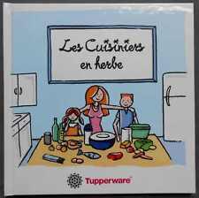 ►LIVRE TUPPERWARE - LES CUISINIERS EN HERBES / 2001