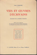 LOUIS CHAIGNE  VIES ET OEUVRES D'ECRIVAINS  P. VALERY A. GIDE M. PROUST ...