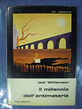 Il millennio dell'antimateria. Jack Williamson.  Libra editrice 1973