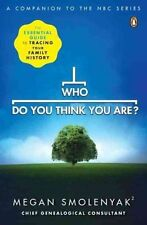 Who Do You Think You Are?: The Essential Guide to Tracing Your Family-ExLibrary