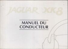 JAGUAR XK8 (X100) 4.2L V8 COUPE & CABRIOLET 1996- OWNERS HANDBOOK (FRENCH TEXT)