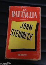John Steinbeck - La battaglia - Edizione Bompiani 1945