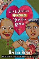 Bertice Berry~JIM  &LOUELLA'S HOMEMADE HEART-FIX REMEDY~SIGNED~1ST/DJ~NICE COPY