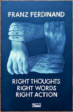 Franz Ferdinand Right Thoughts Words Action Ltd Ed New Rare Litho Tour Poster!