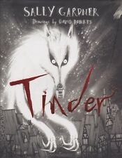 Tinder By Sally Gardner (Illustrated Hardcover, 2013)