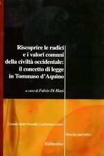 FULVIO DI BLASI RISCOPRIRE LE RADICI E I VALORI COMUNI RUBBETTINO (RA973)