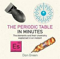 Periodic Table in Minutes by Dan Green (Paperback, 2016)