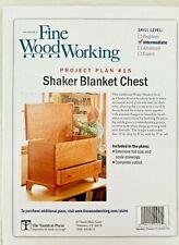 Fine Woodworking Project Plan #15 SHAKER BLANKET CHEST Intermediate Skill Level
