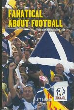Book : Fanatical About Football by Jeff Connor