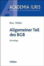 Allgemeiner Teil des BGB von Brox, Hans, Walker, Wolf-Di... | Buch | Zustand gut