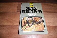 Max Brand -- der WEISSE KRIEGER // Heyne Western Classics Taschenbuch von 1970
