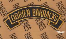 US Army OBRIEN BARRACKS Germany shoulder tab patch