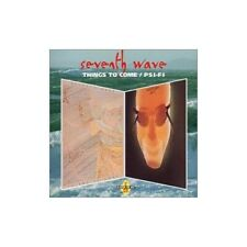 Seventh Wave - Things to Come/Psi-Fi - Seventh Wave CD 41VG The Fast Free