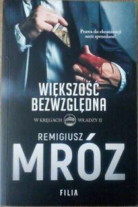 WIEKSZOSC BEZWZGLEDNA Remigiusz Mroz   Polish book   Paperback 2017   1st Ed