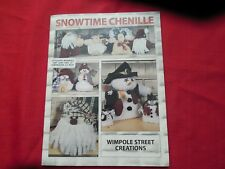 """New """"Snowtime Chenille"""" by Wimpole Street Creations: Holiday w Pull-Out Patterns"""