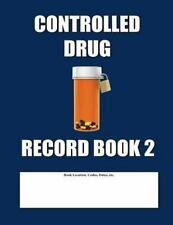 Controlled Drug Record Book 2 : Blue Cover by Max Jax (2014, Paperback)