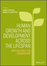 Human Growth and Development Across the Lifespan : Applications for...