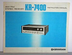 Kenwood Model KR-7400 Operating Instruction Manual - Original!