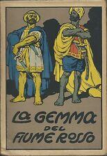 Salgari - La Gemma del Fiume Rosso  - Belforte Livorno s.d. primi '900 Intonso