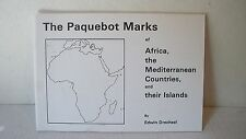 The Paquebot Marks of Africa Mediterranean Countries & Islands Stamp Drechsel