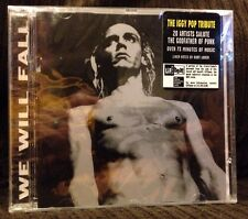 Sealed- We Will Fall: Iggy Pop Tribute- J. Ramone, Red Hot Chili Peppers, etc