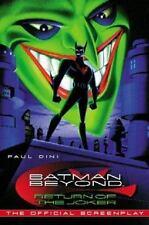Batman Beyond Return of the Joker - The Official Screenplay Book by Paul Dini