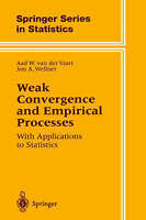 Weak Convergence and Empirical Processes. With Applications to Statistics by Vaa