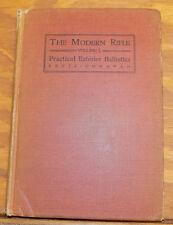 1917 Book // THE MODERN RIFLE, VOL. 1, PRACTICAL EXTERIOR BALLISTICS FOR HUNTERS